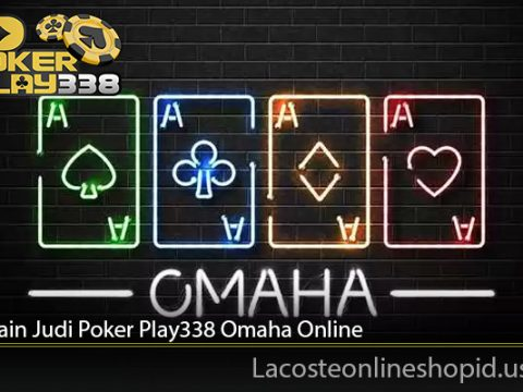 Cara Main Judi Poker Play338 Omaha Online
